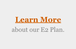 Learn more about our E2 Plan